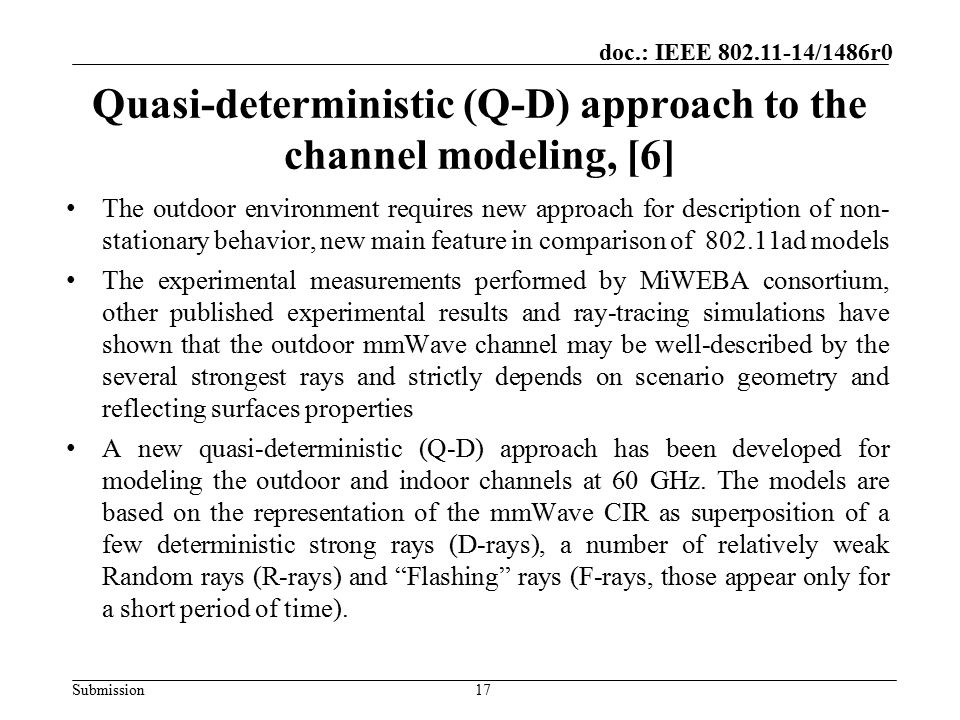 Quasi-deterministic (Q-D) approach to the channel modeling, [6]